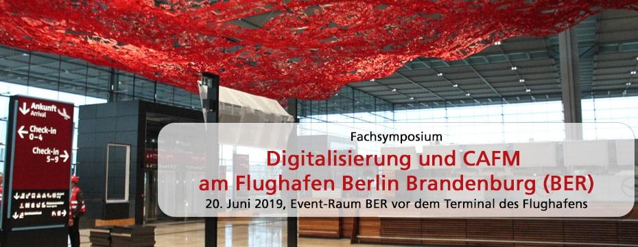 Digitalisierung und CAFM am Flughafen Berlin Brandenburg (BER) 2019