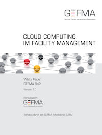 "GEFMA 942: ""Cloud Computing im Facility Management"" Whitepaper"