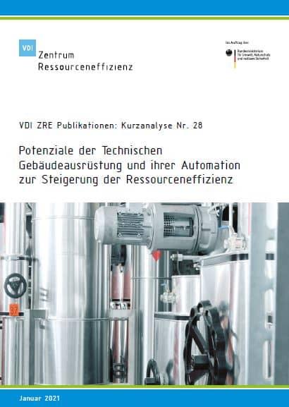 VDI Zentrum Ressourceneffizienz: Potenziale der TGA und ihrer Automation zur Steigerung der Ressourceneffizienz