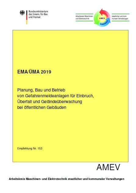 Planung, Bau und Betrieb von Gefahrenmeldeanlagen für Einbruch, Überfall und Geländeüberwachung in öffentlichen Gebäuden (EMA/ÜMA 2019)